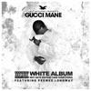 The White Album, Gucci Mane & Peewee Longway