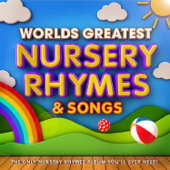 World's Greatest Nursery Rhymes & Songs - The Only Nursery Rhyme Album You'll Ever Need ! (Perfect Music for Toddlers, Babies, Parties & Sleeping)