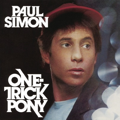 One-Trick Pony - Paul Simon