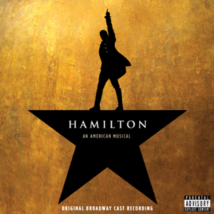 "Original Broadway Cast of ""Hamilton"" - Hamilton (Original Broadway Cast Recording)"