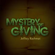 Mystery of Giving - Jeffrey Rachmat - Jeffrey Rachmat