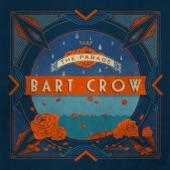 Bart Crow - Dear Music,