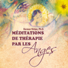 Méditations de thérapie par les Anges - Doreen Virtue