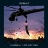 El Mañana / Kids With Guns - EP, Gorillaz