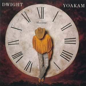 Dwight Yoakam - A Thousand Miles From Nowhere - Line Dance Music