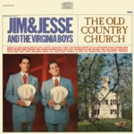 Jim & Jesse & The Virginia Boys - The Old Time Religion