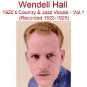 Wendell Hall - Oh! Susanna