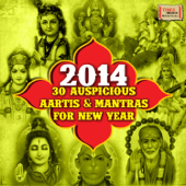 2014 - 30 Auspicious Aartis & Mantras for New Year