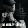 Brantley Gilbert - Just as I Am (Platinum Edition)  artwork