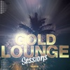 Gold Lounge Sessions, Vol. 1 (Finest Selection of Wonderful Classic Lounge & Chillout Pearls)