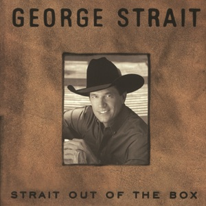 Strait Out of the Box Mp3 Download