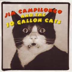 Jim Campilongo and the 10 Gallon Cats