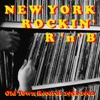 Old Town Records: New York Rockin' R 'n' B, Vol. 1