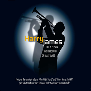 Harry James - The in Person & Hi-Fi Sounds of Harry James (Remastered)