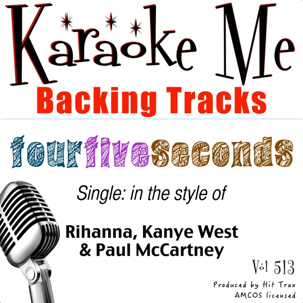 FourFiveSeconds (Backing Tracks) - Single