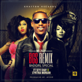 Bad Girl Special Bgs Remix [feat. Seyi Shay & Cynthia Morgan] Mr. 2Kay - Mr. 2Kay