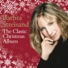 The Classic Christmas Album, Barbra Streisand