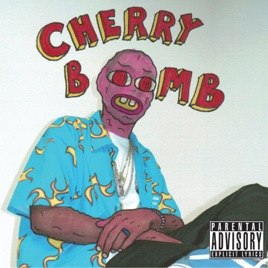Cherry Bomb Tyler The Creator
