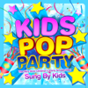Kids Pop Party - Sung by Kids - The Very Best Children's Party Smash Hits! - The Countdown Kids