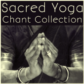 Sacred Yoga Chant Collection for the New Year and Spiritual Meditation