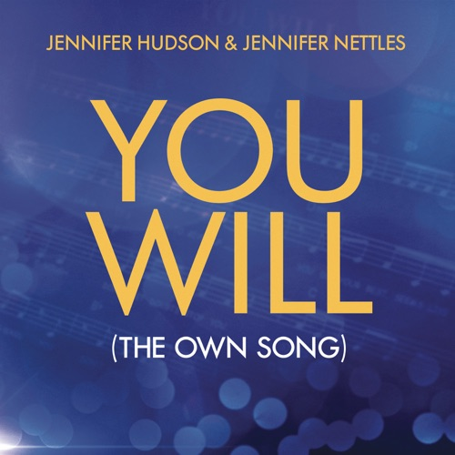 Jennifer Hudson & Jennifer Nettles - You Will (The OWN Song)