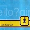 Hello! Hello? Girl!