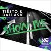 Ti�sto & DallasK - Show Me