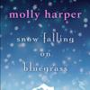 Snow Falling on Bluegrass (Unabridged) - Molly Harper