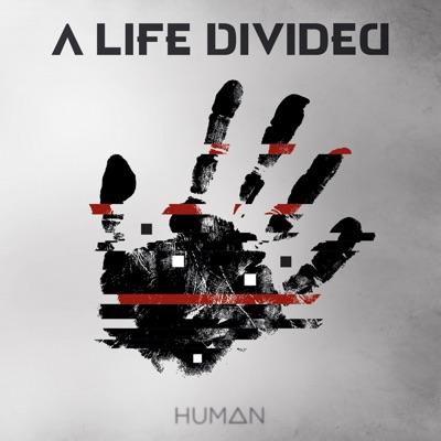 Human - A Life Divided