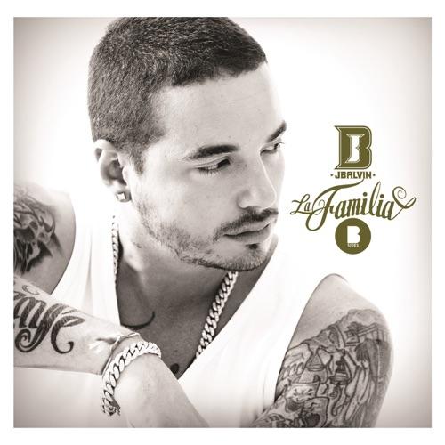J Balvin - La Familia B Sides