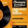 Un premier amour (Mono Version) - EP, Franck Pourcel and His Orchestra