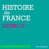 Jacques Bainville - Henri IV: Histoire de France illustration
