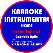 Home (In the Style of Gabrielle Aplin) [Karaoke Instrumental Version]