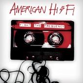 American Hi-Fi - Lost