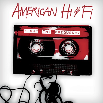 Fight the Frequency - EP - American Hi-Fi