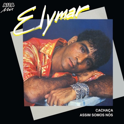 Cachaça - Single - Elymar Santos