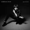 Light Up the Dark (Deluxe Edition) - Gabrielle Aplin