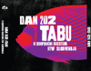 Dan 202 - TABU
