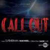 Call Out (feat. Dreamteam, Danger & DJ Sk) - DJ Fisherman & NaakMusiQ