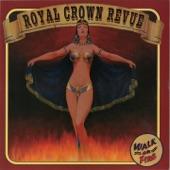 Royal Crown Revue - Watts Local