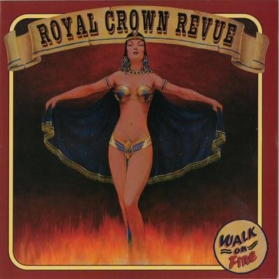 Walk on Fire - Royal Crown Revue