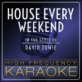 House Every Weekend (Karaoke Version)