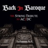 Back in Baroque: The String Tribute to AC/DC, Vitamin String Quartet