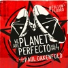 We Are Planet Perfecto, Vol. 4 - #Fullonfluoro (Mixed Version)