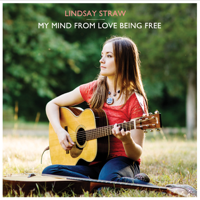 Lindsay Straw - My Mind from Love Being Free artwork