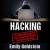Emily Goldstein - Hacking: The Ultimate Guide for You to Learn the Hidden Secrets of Hacking (Unabridged)  artwork