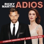 Adiós (Turkish Version) [feat. Ayşe Hatun Önal] - Single