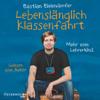 Bastian Bielendorfer - Lebenslänglich Klassenfahrt: Mehr vom Lehrerkind Grafik