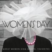 Women's Day (Great Women Sing Gospel Favorites)