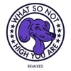 High You Are Remixes - EP